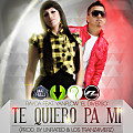 Te Quiero Pa Mi (Prod. By UnRated & Los Tranz4merz)[WWW.LALATA.NET]