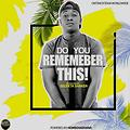 Do You Remember this-Certified Savvy Vol.4