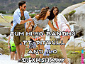 Tum Hi Ho Bandhu(FT.PITBULL AND JLO)-Dj X'KSHAAY