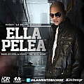 Ella Pelea (Prod. By. Atel Y Custo The Real Mind)