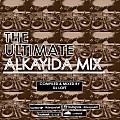 THE ULTIMATE ALKAYIDA MIX (compiled & mixed by DJ LOFT)