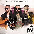 Nacho Ft. Yandel Y Bad Bunny – Báilame (Remix) by SAIR