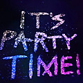 Its Party Time (New Scene)