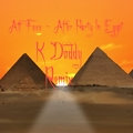 Atf Foxx - After Party In Egypt ( K Daddy Remix )