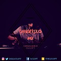 THE DANGEROUS MIX SERIES (CHAPTER THREE) BY DJ LOFT