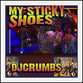 djcruMbs-My Sticky Shoes Mix