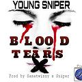Young Sniper - Blood Tears (prod.by.samatwizzy)