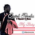 Quick Rocka ft. Ngwair & Shaa - MY BABY