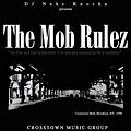 The_Mob_Rulez_-_CurrentHipHop