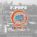 F.Pope-Theme song (detroit) Hip show MMA.