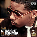 Straight for the Summer feat. Fabolous & Kirko Bangz  (Radio Edit)