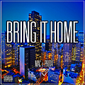 Bring It Home (Feat. Prota)