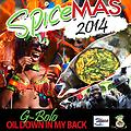 Oil down In my back(new soca 2014)