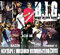B.I.G. [BEST IN THE GAME] ShakeSpear BCF, Bigga Bro, DEC da 6, RazOr, NBN Live, Knight V, ZEE, Norwester, Acid DE