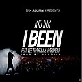 Kid Ink Ft. Vee Tha Rula & Hardhead  - I Been