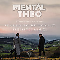 Martin Garrix - Scared to be Lonely (Mental Theo Remix)