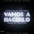 DJ Nelson Ft Chris G & Yoseph The One – Vamo Hacerlo