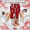 J-Hood - U Can Do It [explicit] ft Ron Browz, Project Pat, Lil Flip, & Torch