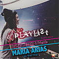 #23 Podcast DEEJAY PLAYLIST Radio Show - Mixes by Maria Arias (House & Deep Music Mix)