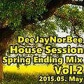 DeeJayNorBee House Session - Spring Ending Mix 2015.05. May Vol2