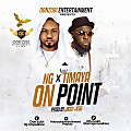 NG X TIMAYA – ON POINT (PROD. JIGGY JEGG)