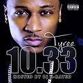 Tyree - Three ft. 100 (Prod. by DJ Spinz & Dun Deal)