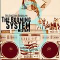 the booming system mixtape