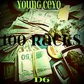 Young Ceyo - 100 Rack$ Ft D6