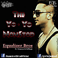The Yo Yo NonStop - Equalizer Bros-[The BrotherHood DJs of Kolkata]