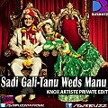 Sadi Gali By KnoX Artiste Private Edit-www.djsbuzz.blogspot