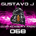 Gustavo J Presents: Club Academy Radio #068 (Best of May 2018)