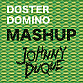 Doster Domino (Johnny Duque MashUp)