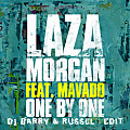 LAZA MORGAN FT MAVADO - ONE BY ONE (RUSSEL & BARRY EDIT) MAIN MIX