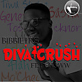 BibbieTRG - Diva Crush ft. DShoww