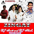 Zingaat Song Remix By DJ Amit and DJ Akash Karanja {Lad} Call DJ 9146086756.