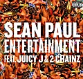 Sean Paul ft Juicy J Tity Boi 2 Chainz - Entert