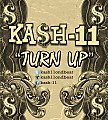 TURN UP REFIX produced by KA$H-11