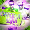 Chiquilla loca Dj Brake Ft Randy & Galante