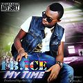 Fb.Ice-My time-prod-by-Cheezay