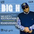 We Got It_Rock Right Now - Big H ft Pryse