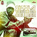 Sizzla - Youth Go To College