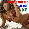 """Dance Movie # 67 Classic - Dj Set Dance of """"Movie Disco"""" facebook page mixed by Max."""