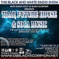 Trap, Future House & Soca Music - Live Radio Show Vol. 58 (12-29-17)