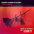 Sunset & Kiran M Sajeev - Just A Dream (Extended Mix)