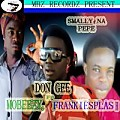 Smally Na Pepe(Freestyle Ft. Mobeezy & Frank