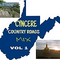 Cyncere Country Roads Country  Mix  vol 1