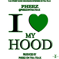 Pheez - I Love My Hood [Prod. By @PheezOnThaTrax] (@DjNukNuk1017 Exclusive)