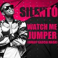 Silentó, W&W - Watch Me Jumper (Robby Garcia Mash)