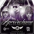 Aprovechame (Prod. By K1, O'Neill y Master Chris)(By @LilGFlow)