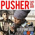 #‎PUSHERTAPE VOL.09 Hosted By DONKAD SELECTA